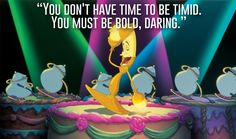 Lumiere, Beauty and the Beast | 23 Profound Disney Quotes That Will Actually Change Your Life