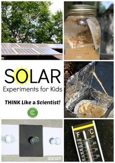 Solar Experiments for Kids: Think Like a Scientist #EDUSpin #science