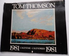 Tom Thomson Artist Vintage 1981 Calendar Inch Printed In Canada Fine Reproductions From The Mighty Finwah Collection Safely Stored For Over 37 Years This Will be a great Gift for Yourself Or any Fan Shipping will be within 2 days of y. Tom Thomson, All Sale, Toms, Great Gifts, Calendar, Canada, Fan, Printed, Artist