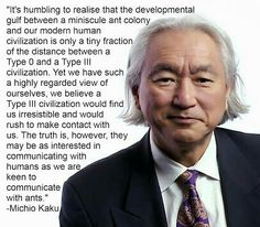 A quote from Michio Kaku. #science