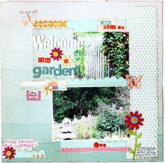 Welcome to my Garden - Scrapbook.com