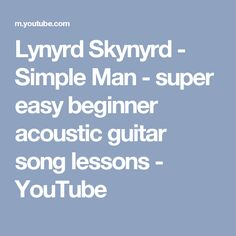 how to play simple man on guitar for beginners