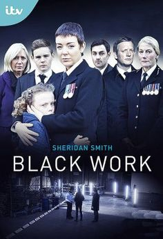Black Work (2015) / Mini-Series / Ep. 3 / Drama [UK] / Jo Gillespie (Sheridan Smith), a police officer hunts down the murderer of her husband Ryan, an undercover policeman who had been recently investigating a particularly shady case. Determined to find out the truth regarding his death,