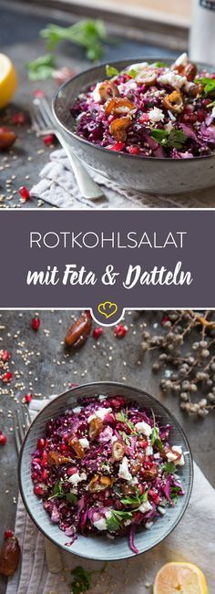 Für Winterkinder und Blaukraut-Fans: Datteln, Granatapfel, Rotkohl und Feta machen den lauwarmen Rotkohl zu einer bunten Salat-Kreation für kalte Tage.