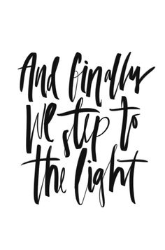 """""""And finally we step to the light"""" HANDLETTERING - Cocorrina by Corina Nika"""