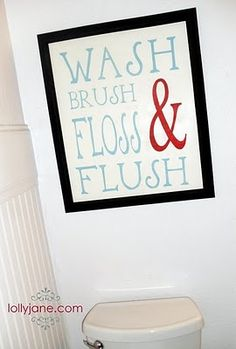 Sign for kids bathroom - cute! Boys need to be reminded to wash, brush, floss & flush daily! Bathroom Kids, Kids Bath, Design Bathroom, Bathrooms Decor, Bathroom Interior, Modern Bathroom, Restroom Design, Bathroom Rules, Bathroom Sayings