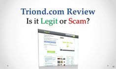 triond-com-review-legit-or-scam by Sandeep Iyengar via Slideshare