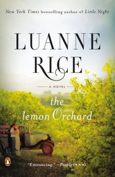 5/27/2014 A heartrending, timely love story of two people from seemingly different worlds—at once dramatic and romantic.  Luanne Rice is the beloved author of twenty-two New York Times bestsellers. In The Lemon Orchard, one of her most moving and accomplished works yet, Rice gives us an affirming story about the redemptive power of compassion, set in the sea- and citrus-scented air of the breathtaking Santa Monica Mountains.  It's been five years since