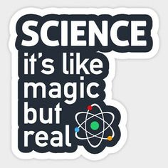 Science is like Magic but Real Quote Vinyl Decal Decor Bumper Sticker #fashion #home #garden #homedcor #decalsstickersvinylart (ebay link)