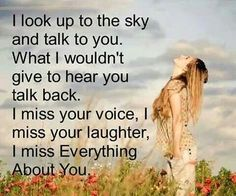 I miss everything about you love quotes quote miss you sad death loss sad quote family quotes in memory. Joey think of you daily Rip Daddy, Miss You Daddy, Miss You Mom, Missing Daddy, I'll Be Missing You, Missing Someone Who Passed Away, I Miss You Everyday, Lost Quotes, I Miss You Quotes