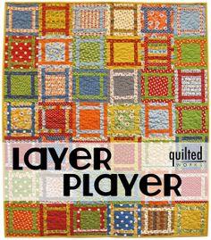 Layer Player QuiltTutorial on the Moda Bake Shop. http://www.modabakeshop.com
