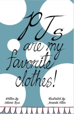 PJ's Are My Favorite Clothes - Book