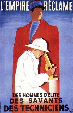 """""""L'empire réclame… des hommes d'élites, des savants, des techniciens"""", affiche, c. 1941-1942 © Groupe de recherche Achac / DR"""