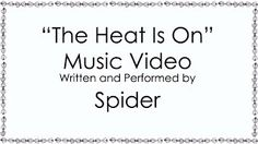 The Heat Is On Original Music Video Spiders Web Cartoon Corner S1:E2 Music Video Posted on http://musicvideopalace.com/the-heat-is-on-original-music-video-spiders-web-cartoon-corner-s1e2/
