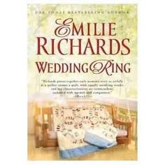 Wedding Ring by Emilie Richards- I just  finished this today, it was set in the Shenandoah Valley and I was reading it while there!   It is a beautiful story.