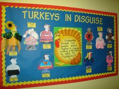 Turkeys In Disguise Thanksgiving Bulletin Board Idea November Bulletin Board Use it along with the children's book, T'was the Night Before Thanksgiving. The students have to disguise their turkeys in order to save them from the farmer's axe. Thanksgiving Bulletin Boards, November Bulletin Boards, Bulletin Board Paper, November Thanksgiving, Thanksgiving Messages, Thanksgiving Preschool, Thanksgiving Ideas, Thanksgiving Decorations, Holiday Decorations