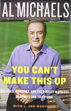 You Can't Make This Up: Miracles, Memories, and the Perfect Marriage of Sports and Television by Al Michaels http://www.amazon.com/dp/0062314963/ref=cm_sw_r_pi_dp_Th-Eub1WEYYRF