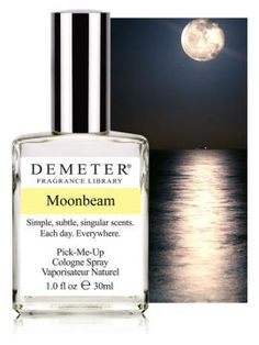 Fragrance of the Day for May 9, 2012. A fascinating and unique combination of green leaves, Jasmine, Lily of the Valley, Amber and precious Woods, Demeter's Moonbeam captures the dual nature of the moonbeam, reflecting elements of both the innocence of light and the passion of night.