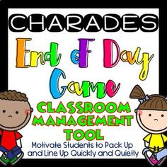 End of Day Classroom Management Tool Charades Game