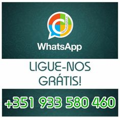 Ligue-nos Grátis! Use WhatsApp e ligue +351 933 580 460. #mercadodigital #whatsapp #gratis #telefonar