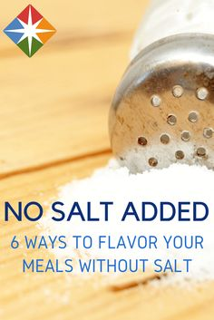 Want to flavor your dishes without adding salt? Try citrus, alcohol and 4 other ingredients you may not have thought of. You can be healthy without adding salt to every meal. No Sodium Foods, Low Sodium Diet, Low Sodium Recipes, Low Sodium Meals, Sodium Intake, Salt Alternatives, Salt Free Recipes, Healthy Salt, Healthy Food