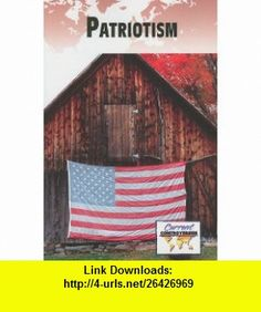 Patriotism (Current Controversies) (English and English Edition) (9780737749229) Sylvia Engdahl , ISBN-10: 0737749229  , ISBN-13: 978-0737749229 ,  , tutorials , pdf , ebook , torrent , downloads , rapidshare , filesonic , hotfile , megaupload , fileserve