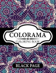 Forget Your Kids Coloring Book Therapy In ColorTM Is A Gigantic Created Especially For You The Grown Up Can Help Elevate Focus And