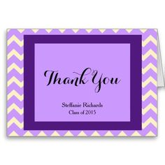 Graduation Thank You Notes; Cream & Lilac Chevron pattern in the background, with a pretty Thank You framed in dark purple & lilac. Add your name and graduation year to personalize these trendy thank you notes.