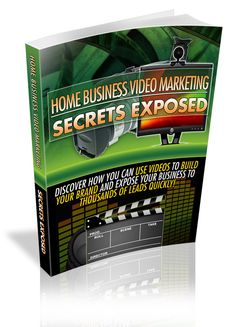 Home Business Video Marketing Secrets (PLR)