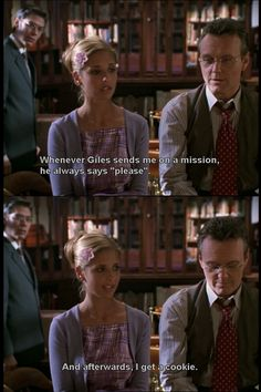 For the times that I save the world, I want a cookie too. Giles always reminded me of someone in my life that was more important than he ever realized. Nerd Love, Favorite Tv Shows, Favorite Quotes, Positive Reinforcement, Supernatural, Avengers, Buffy The Vampire Slayer, Spike Buffy, Joss Whedon