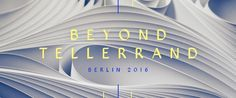 beyond tellerrand 2016 Berlin - Opening Titles from Martin Fütterer Festival Names, Art Of The Title, Berlin, Title Sequence, Motion Design, Motion Graphics, Art Direction, Concept Art, Typography