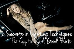 6 Secret Photography Lighting Techniques For Capturing A Good Photo