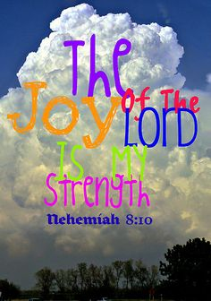 Nehemiah 8:10 Find the JOY moves for your life by studying the ways of God and MOVE with them now to magnify Yahweh God with you.. www.magnificatmealmovement.com