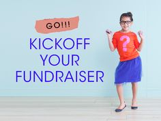 How to Have a Great School Fundraiser Kickoff