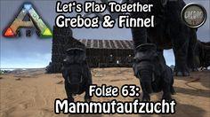 Ark: Survival Evolved - Folge 63: Mammutaufzucht