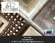 You're Framed is a small art gallery and specialises in picture framing. Visit their shop at the Square@Midstream in Midstream, Centurion, South Africa