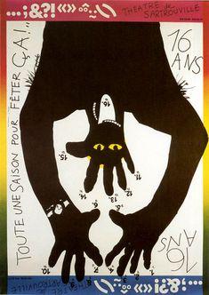 ... imprimée par Grapus, affiche pour les 16 ans du Théâtre de Sartrouville, ...