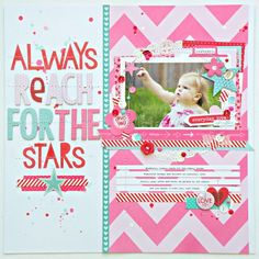Bella Blvd. Reach for the Stars Layout by DT Member Stephanie Buice.