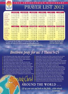 The FPC Missonary Prayer List 2012    FPC Missionaries Around the World     http://www.fpcmission.org/images/stories/FPCCalendar2012.pdf