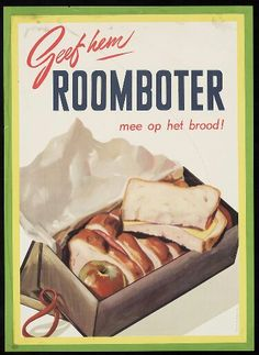 'Geef hem roomboter'-  1954 #reclame #affiche#koe #Cow #dutch #holland #Nederland #zuivel #advertentie #butter #boter #food