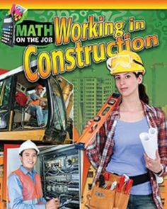 This exciting book makes you a math problem solver by putting you into situations faced by people who work in construction. Math is an important part of many jobs involved in building structures. Math Problem Solver, Math Work, Job Work, Stem Science, Math Problems, Fiction And Nonfiction, Mathematics, Literature, Construction