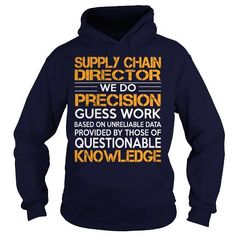 Awesome Tee For Supply Chain Director T Shirts, Hoodies. Check price ==► https://www.sunfrog.com/LifeStyle/Awesome-Tee-For-Supply-Chain-Director-92967244-Navy-Blue-Hoodie.html?41382 $36.99
