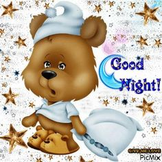 Teddy Ready For Bed Gif good night quotes good night gifs good night sayings night wishes good evening gifs Good Night Sleep Tight, Cute Good Night, Night Love, Good Night Sweet Dreams, Good Night Image, Good Night Quotes, Good Morning Good Night, Day For Night, Good Night Greetings
