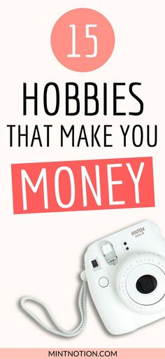 Check out these fun hobbies that actually make you money. Earn extra cash by doing what you love. Work from home ideas. #makeextramoney