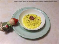 Teste31  Crema di riso alla milanese  Samba cooking   - Japão