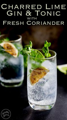 This Charred Lime Gin & Tonic with Fresh Coriander takes the fabulous pairing of gin and lime, boosts it up and then adds to the botanicals with fresh coriander. It is a delicious and unusual Gin & Tonic, but one definitely worth giving a try. Winter Cocktails, Prosecco Cocktails, Easy Cocktails, Summer Drinks, Pink Drinks, Refreshing Drinks, Gin Cocktail Recipes, Cocktail Drinks, Party Drinks