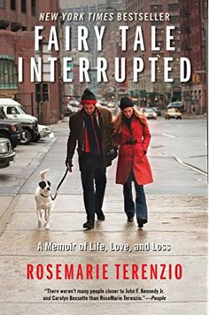 Fairy Tale Interrupted: A Memoir of Life, Love, and Loss