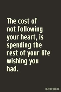 No Regrets  Life Is Too Short