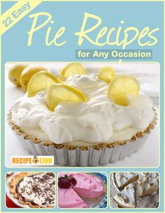 22 Easy Pie Recipes for Any Occasion - This free eCookbook includes everything from no bake pie recipes to fresh fruit pie recipes and every pie in between!