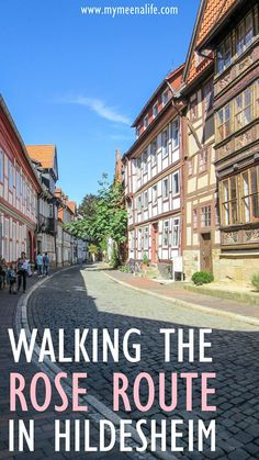Walking Along the Rose Route in Hildesheim, Germany. #Germany #Hildesheim #VisitGermany